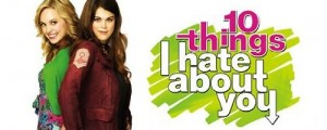10 Things I Hate About ABC Family