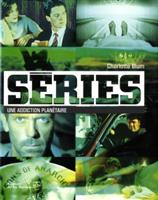 series une addiction planetaire