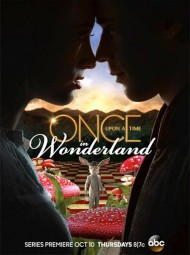 Deux affiches promotionnelles pour Once Upon a Time in Wonderland