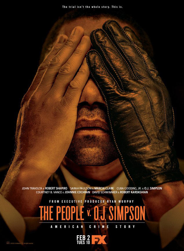 American Crime Story: The People v. OJ Simpson (Poster)